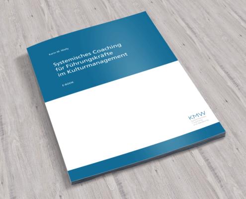 ebook Karin M. Wally: systemisches Coaching für Führungskräfte im Kulturmanagement